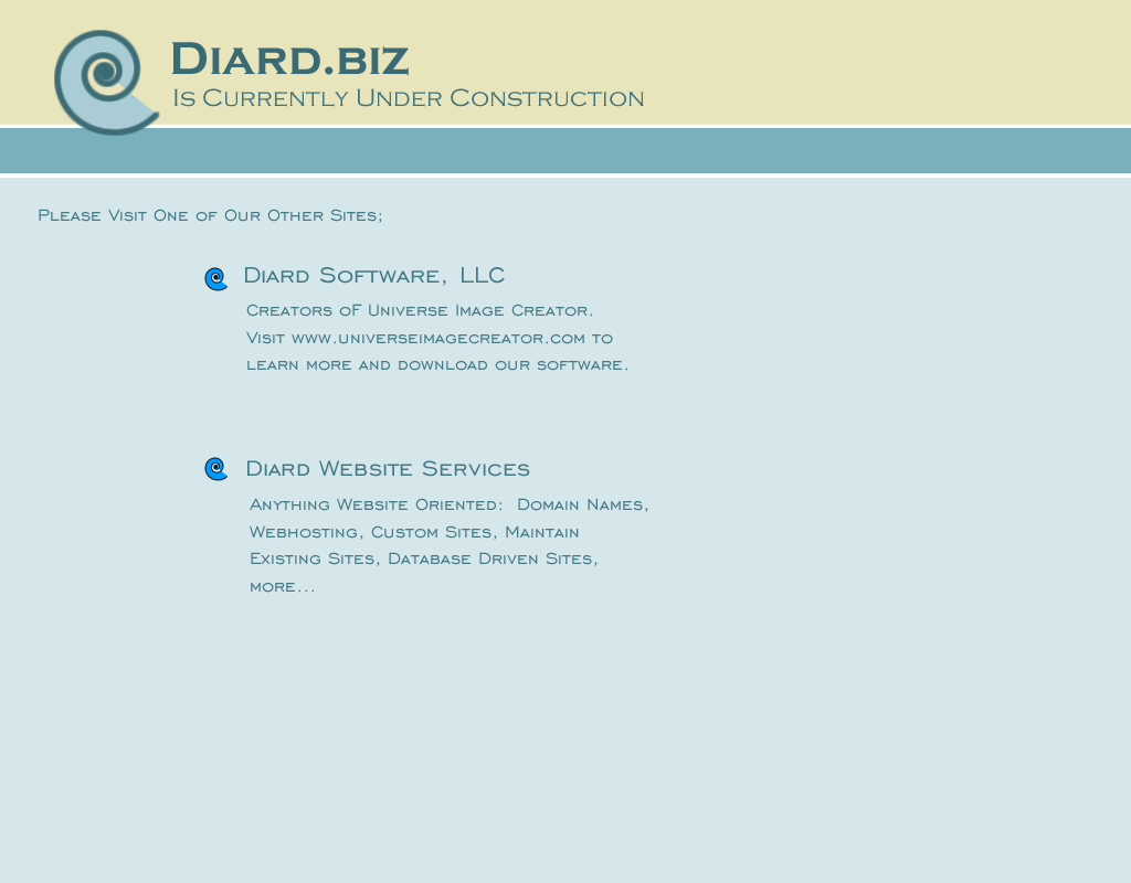 Diard Biz is currently under construction.  Please visit one of our other websites.